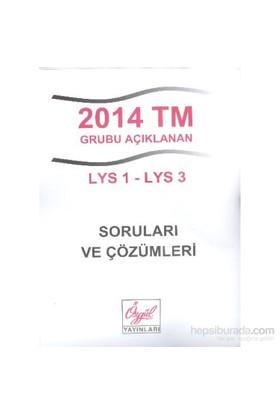 Özgül 2014 TM Grubu Açıklanan LYS 1-LYS 3 Soruları ve Çözümleri