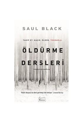 Öldürme Dersleri - Saul Black