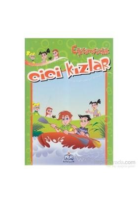 Cici Kızlar - Eğitimsizlik-Ercan Dinçer