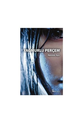 Yağmurlu Perçem-Mehmet Aycı