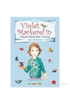 Violet Mackerel'İn Küçük Sürprizler Teorisi-Anna Branford