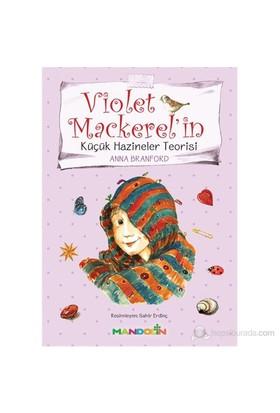 Violet Mackerel'İn Küçük Hazineler Teorisi-Anna Branford