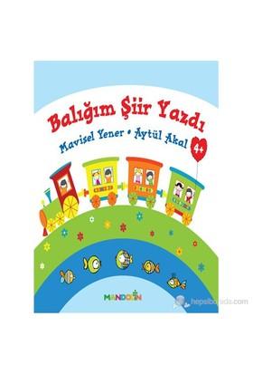 Balığım Şiir Yazdı-Mavişel Yener