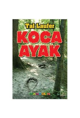 Koca Ayak - Tal Laufer