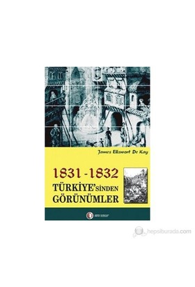 1831-1832 Türkiye'Sinden Görünümler-James Ellsworth De Kay