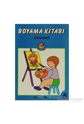 Boyama Kitabı Okulumuz-Derleme