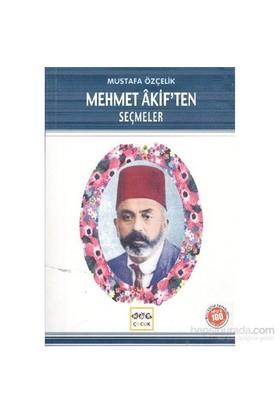 Mehmet Akiften Seçmeler-Mustafa Özçelik