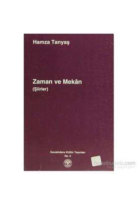 Zaman Ve Mekan Şiirler-Hamza Tanyaş