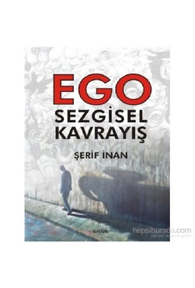 Ego Sezgisel Kavrayış