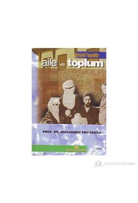 Aile Ve Toplum-Muhammed Ebu Zehra