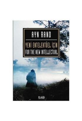 Yeni Entelektüel İçin-Ayn Rand