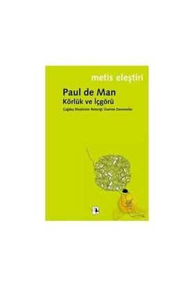 Körlük Ve İçgörü - Paul De Man