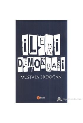 İleri Demokrasi-Mustafa Erdoğan