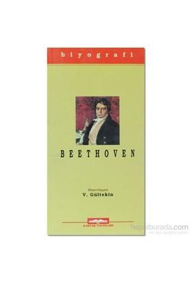 Ludwig Van Beethoven (Hayatı Ve Eserleri) Ünlü Kişiler 7-Kolektif