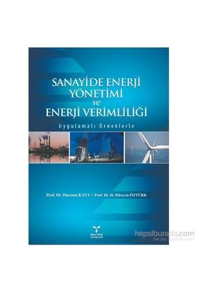 Sanayide Enerji Yönetimi Ve Enerji Verimliliği - H. Hüseyin Öztürk