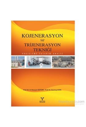 Kojenerasyon ve Trijenerasyon Tekniği - H. Hüseyin Öztürk