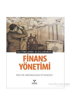 İşletmelerde Uluslararası Finans Yönetimi - Abdurrahman Fettahoğlu
