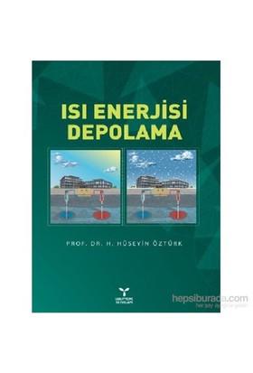 Isı Enerjisi Depolama-H. Hüseyin Öztürk