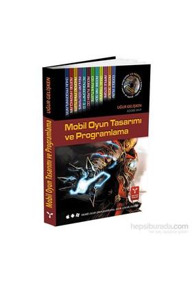 Mobil Oyun Tasarımı Ve Programlama (Dvd Hediyeli)-Uğur Gelişken