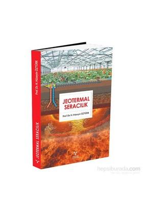Jeotermal Seracılık-H. Hüseyin Öztürk