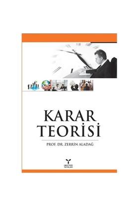 Karar Teorisi-Zerrin Aladağ