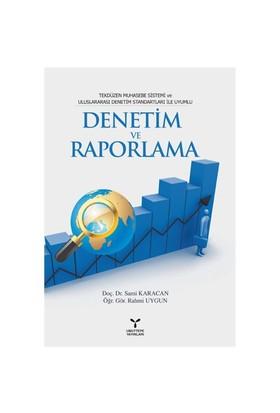Denetim ve Raporlama - (Tekdüzen Muhasebe Sistemi ve Uluslararası Denetim Standartları ile Uyumlu)