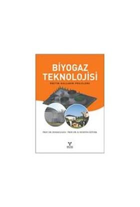 Biyogaz Teknolojisi - H. Hüseyin Öztürk