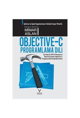 Objective-C Programlama Dili - Mimar Aslan