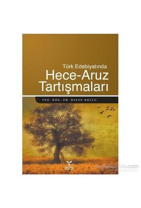 Türk Edebiyatında Hece Aruz Tartışmaları-Hasan Kolcu