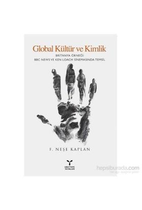 Global Kültür Ve Kimlik-F. Neşe Kaplan