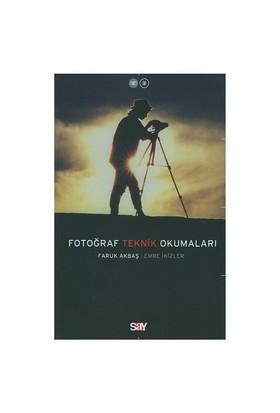 Fotoğraf Teknik Okumaları - Faruk Akbaş