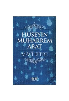 Mavi Kubbe-Hüseyin Muharrem Arat