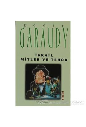 İsrail Mitler Ve Terör - Roger Garaudy