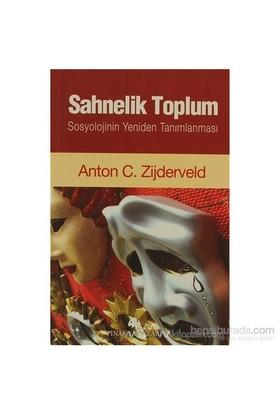 Sahnelik Toplum-Anton C. Zijderveld