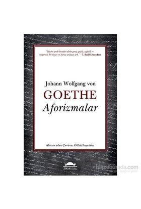 Aforizmalar-Johann Wolfgang Von Goethe