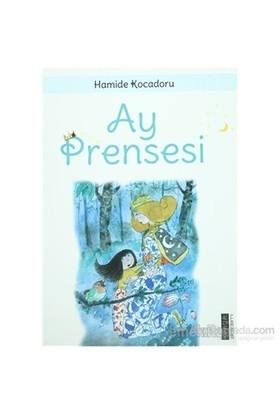 Ay Prensesi-Hamide Kocadoru