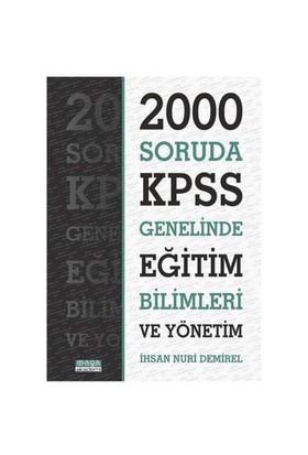 2000 Soruda Kpss Genelinde Eğitim Bilimleri Ve Yönetim
