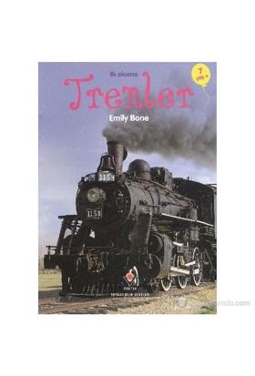İlk Okuma Trenler - Emily Bon