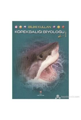 Bilimi Kullan Köpekbalığı Biyoloğu