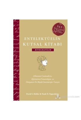 Entelektüelin Kutsal Kitabı: Biyografiler (Ciltli)-Noah D. Oppenheim