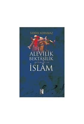 Alevilik, Bektaşilik Geleneği Ve İslam-Sıddık Korkmaz
