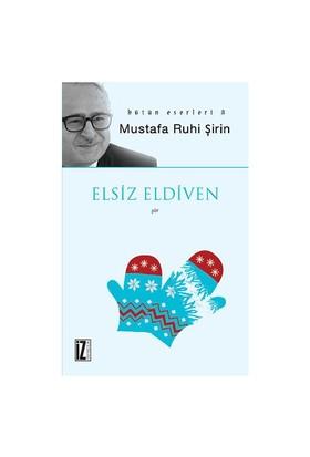 Elsiz Eldiven-Mustafa Ruhi Şirin