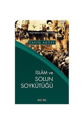 İslam Ve Solun Soykütüğü-Yasin Aktay