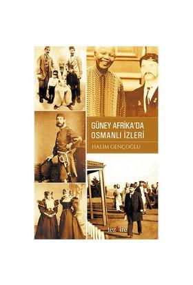 Güney Afrika'Da Osmanlı İzleri-Halim Gençoğlu