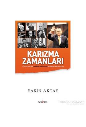 Karizma Zamanları-Yasin Aktay
