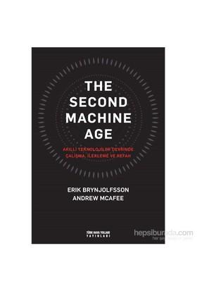 Second Machine Age: Akıllı Teknolojiler Devrinde Çalışma, İlerleme Ve Refah-Andrew Mcafee