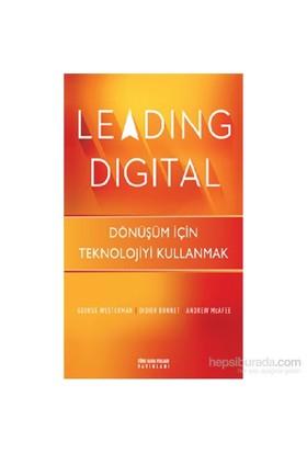 Leading Digital - Dönüşüm İçin Teknolojiyi Kullanmak-Andrew Mcfee