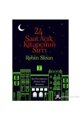 24 Saat Açık Kitapçının Sırrı-Robin Sloan