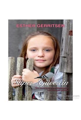 """Süper Güvercin - """"Bazı İnsanlar Yanlış Vücutta Dünyaya Gelirler, Bazıları İse Yanlış Görevlerle.""""-Esther Gerritsen"""