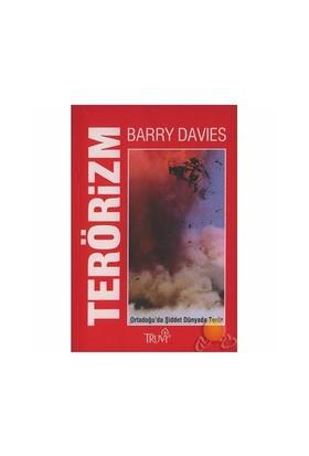 Terörizm / Ortadoğu'da Şiddet Dünyada Terör - Barry Davies